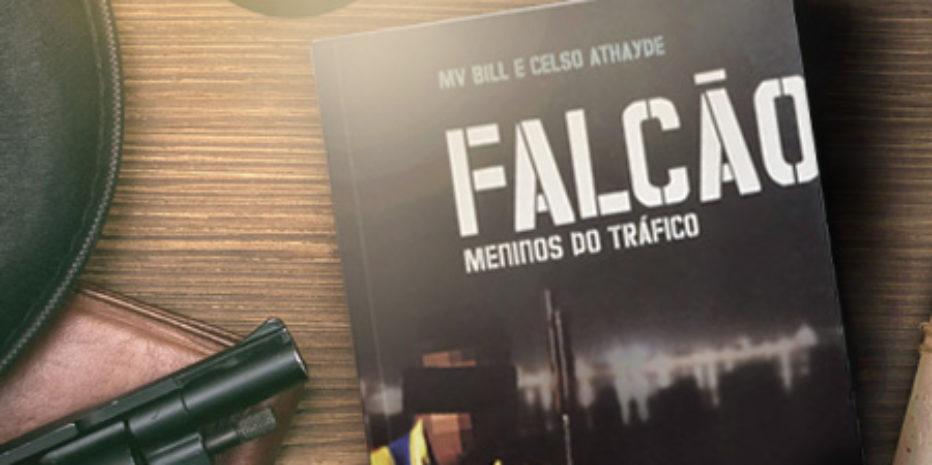 RESENHA – FALCÃO, MENINOS DO TRÁFICO – MV BILL E CELSO ATHAYDE