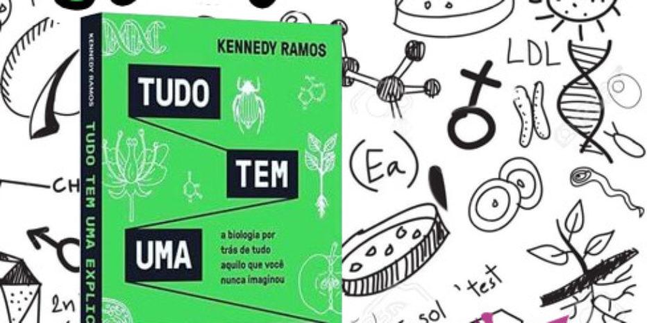 Resenha: Tudo Tem Uma Explicação – Kennedy Ramos