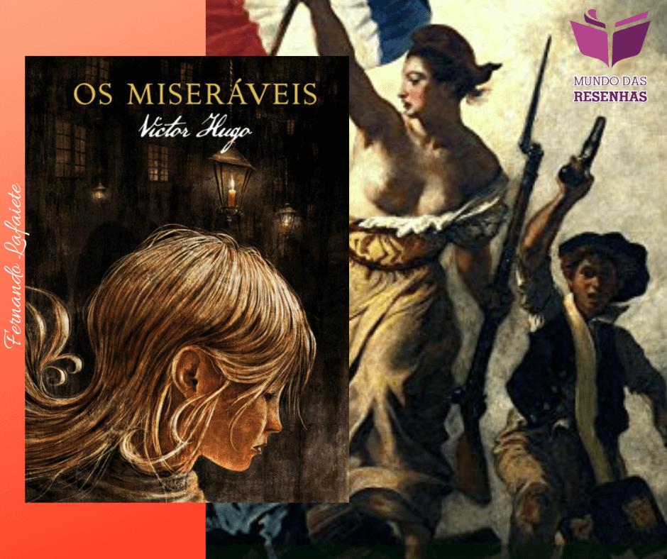 Os Miseráveis: Um relato visceral sobre as mazelas e injustiças da sociedade.