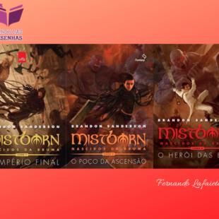 Mistborn – Primeira Era: Vale a pena a leitura #03?