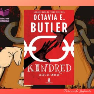 Kindred: Ficção-científica ou ficção especulativa?