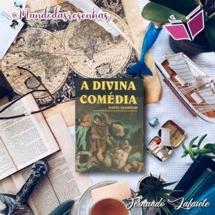 A Divina Comédia: O que dizer sobre esta obra-prima?