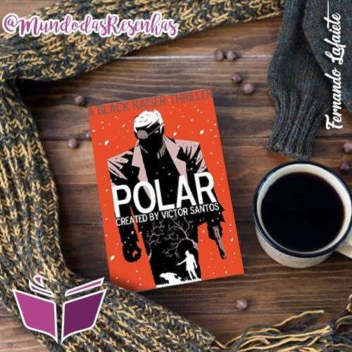 "Polar: ""As lendas nunca morrem!"""