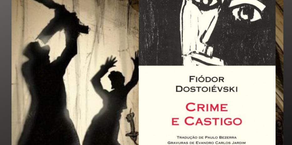 """Crime e Castigo: """"Um incômodo necessário através de nossa consciência."""""""