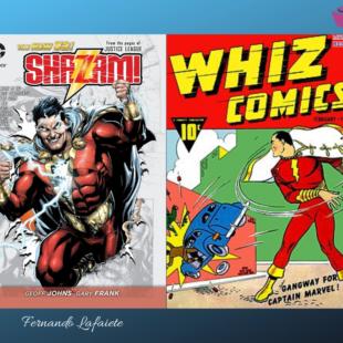 Shazam!: Breve história e HQ que inspirará a adaptação cinematográfica.