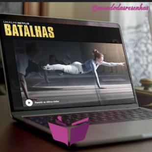 Batalhas (Netflix): Sem graça, sem emoção e aquém do esperado.