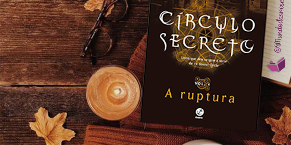 RESENHA – CÍRCULO SECRETO: A RUPTURA – L. J. SMITH