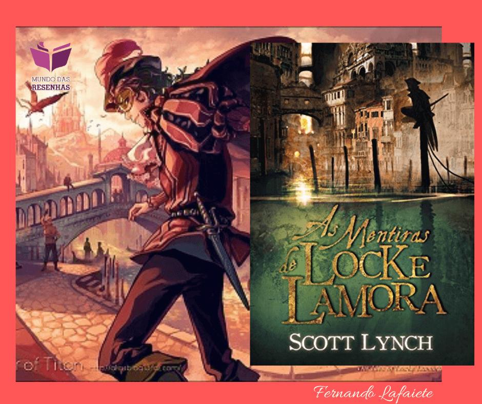 As Mentiras de Locke Lamora (Nobres Vigaristas #01) : Li errado?