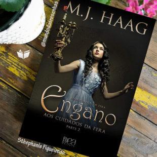 ENGANO: AOS CUIDADOS DA FERA – M. J. HAAG