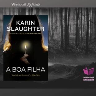 A Boa Filha: O livro que não justifica os elogios a autora.