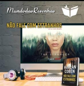 Resenha não fale com estranhos - Netflix - Harlan Coben