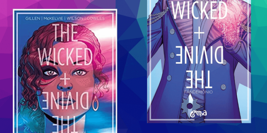 "The Wicked + The Divine (Vol 1 e 2): ""A reciclagem do tema reencarnação."""