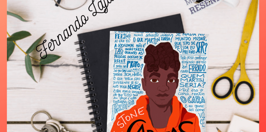 Cartas Para Martin – Nic Stone | Não se faça de daltônico, o racismo existe.