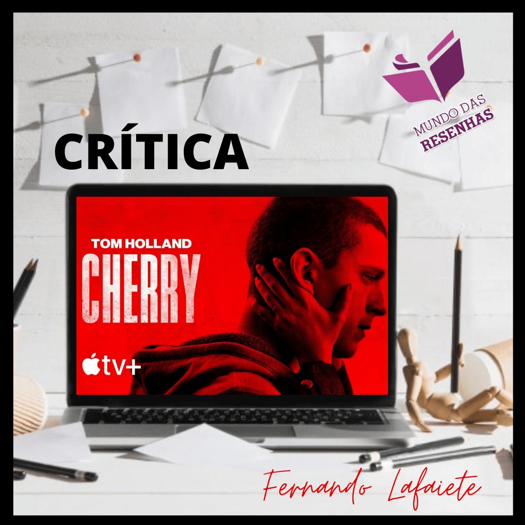 Cherry – Apple TV+ | Um drama de amor, traumas e drogas.