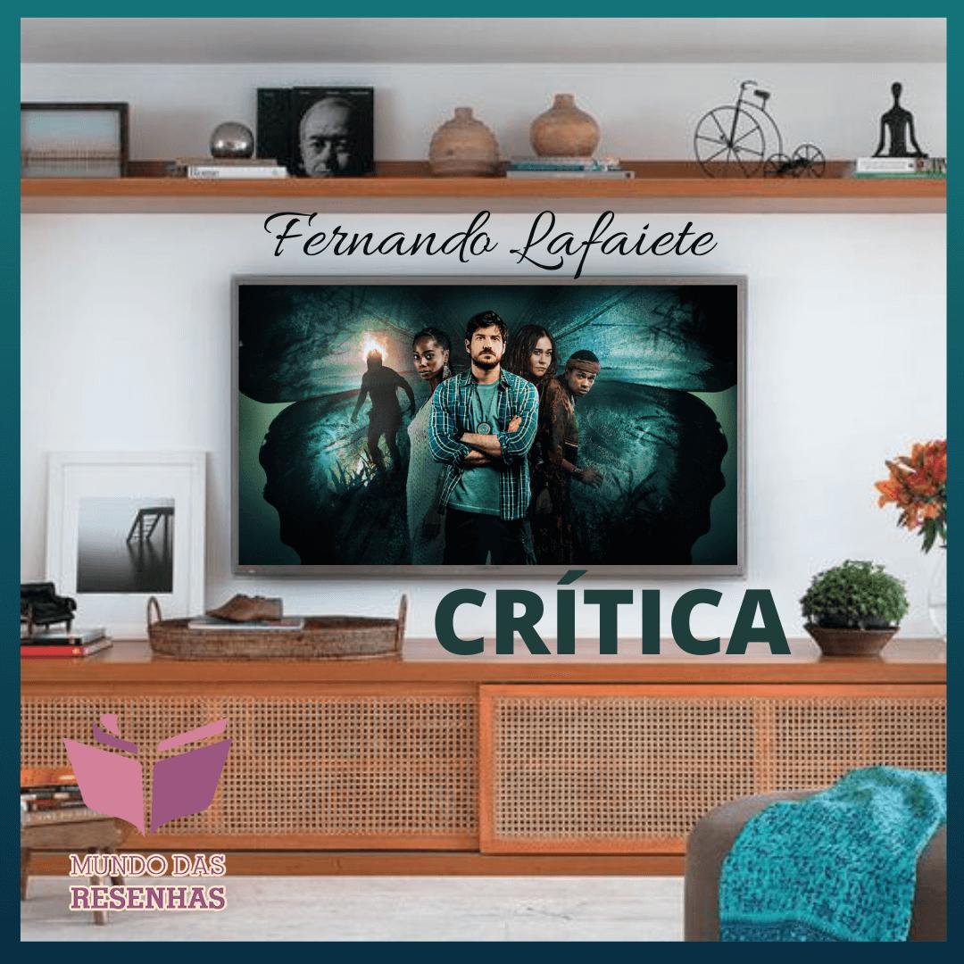 Cidade Invisível (1ª Temporada) – Netflix | Monteiro Lobato estaria orgulhoso.