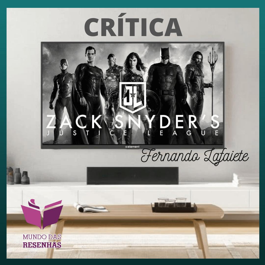 Zack Snyder's Justice League – HBO MAX | Todo o meu respeito ao Snyder.