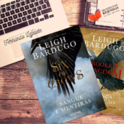 Duologia Ketterdam (Six of Crows & Crooked Kingdom) – Leigh Bardugo | Vale a pena a leitura? #26