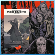 Sword Daughter – volumes 1-9 (A Filha da Espada) | Brian Wood, Mack Chater & Lauren Affe